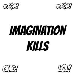 Imagination Kills S1E6