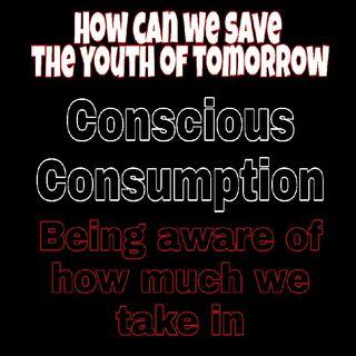 Conscious Consumption Part 2
