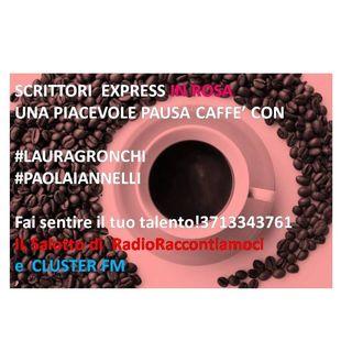 Scrittori EXpress Roberto Forti a ClusterFM lancia Laura Gronchi e Paola Iannelli