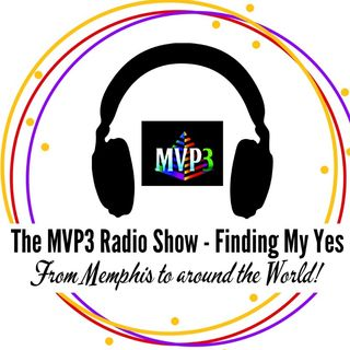 The MVP3 Radio Show - Finding My Yes