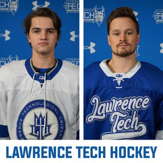Alec Allen and Collin Clark of Lawrence Tech Hockey | Ep 114
