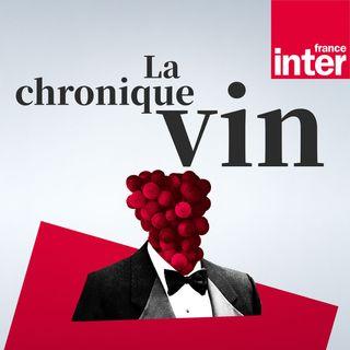La chronique vin du dimanche 27 juin 2021