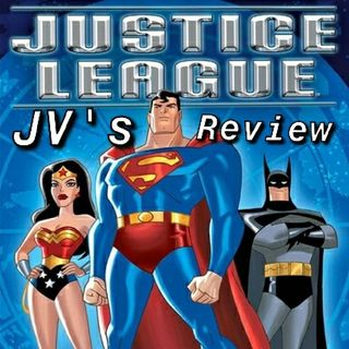 "Episode 45 - ""Justice League The Animated 'Movie' Review"""