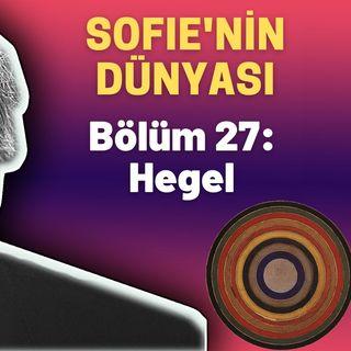 Sesli Kitap - Sofie'nin Dünyası - 27. Bölüm: Hegel