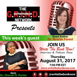 Dr. Natalie Forest | Revolutionize Your Life Your Way | August 31, 2017 | S01E10