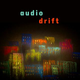 Audio Drift