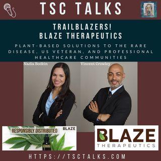 TSC Talks! Trailblazers! Nadia Bodkin, CEO & Vincent Crowley, SVP of Blaze Therapeutics, LLC