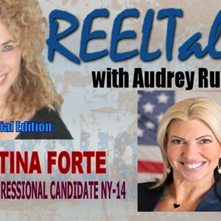 REELTalk Special Edition: Saving NYC with Congressional Candidate Tina Forte