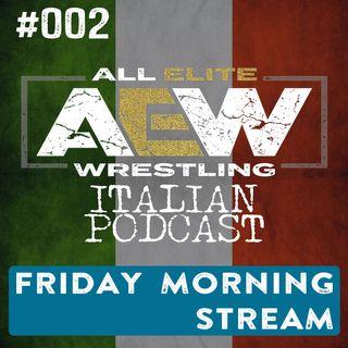 AEW Italian Podcast - Episodio 002