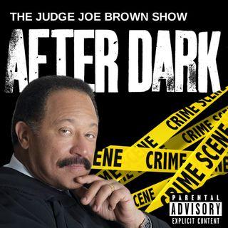 Conversations AFTER DARK (via THE JUDGE JOE BROWN SHOW)