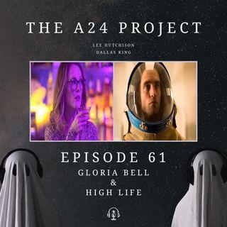 61 - Gloria Bell & High Life