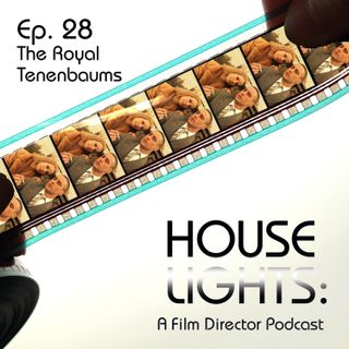 House of Anderson - 28 - The Royal Tenenbaums