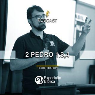 2 Pedro 1.3,4 - Helder Cardin