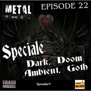 METAL CORROSION 22 --Speciale Dark, Doom, Ambient, Goth--