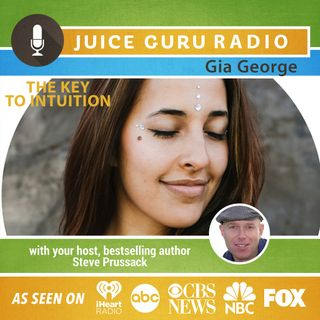 ep. 68: Your Intuition is Key with Gia George