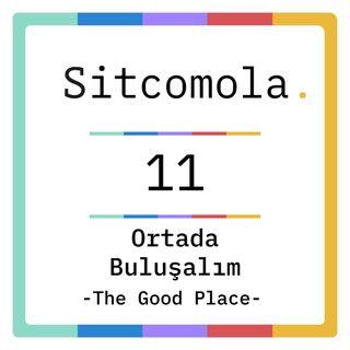 ortada buluşalım | the good place iki | #11