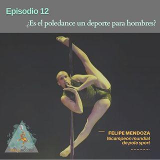 T1. Ep 12: ¿Es el poledance un deporte para hombres?