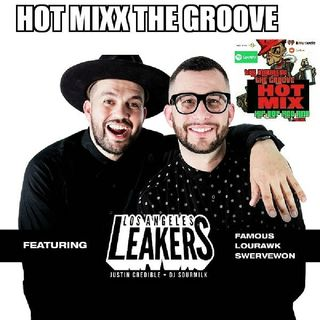 THE GROOVE HOT MIXX THE LA LEAKERS SHOW