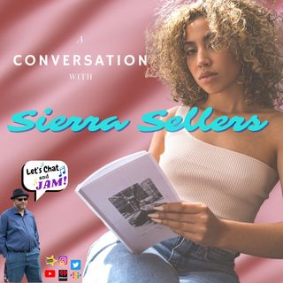 A Conversation With Sierra Sellers