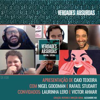 Especial Especial (Redux) com Laurinha Lero, Nigel Goodman, Rafael Studart e Victor Ahmar
