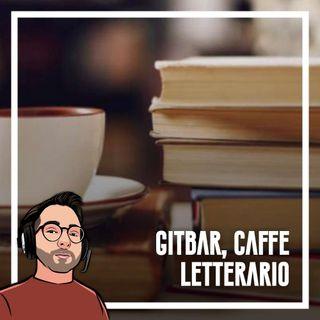 Ep.88 - Gitbar, il caffè letterario
