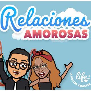 RELACIONES AMOROSAS 💕 (Life: A Rollercoaster)