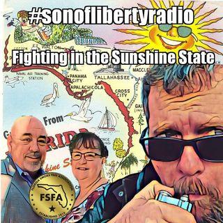 #sonoflibertyradio - Fighting In The Sunshine State