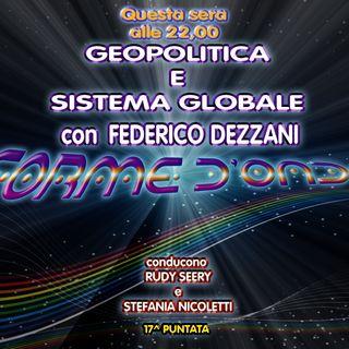 Forme d' Onda-Federico Dezzani: Geopolitica e Sistema Globale