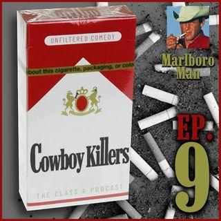 Episode 9 - Marlboro Man