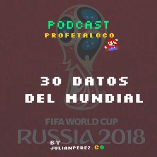 30 Datos del Mundial