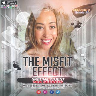 The Secret Effect w/ Mia Secrets