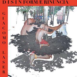 DISINFORMA E RINUNCIA (donno)