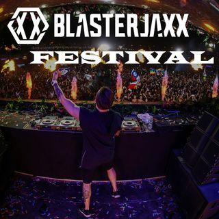 Blasterjaxx Festival (Episode 002)