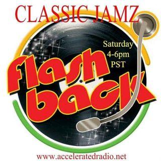 Classic Jamz *Flashback* 4-13-19
