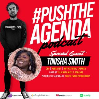Tinisha Smith - CEO, Publicist, and Motivational Speaker