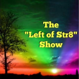 Left of Str8 Show 2019 Episode 10: Josh Rimer, Kati Barberi, Craig Hurley