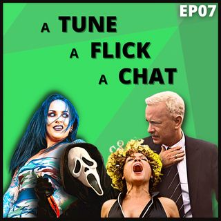 A Tune, A Flick, A Chat EP07 - Brass Against, Scream 2 & Plane Crashes