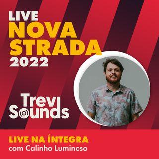 Live Nova Strada com Calinho Luminoso
