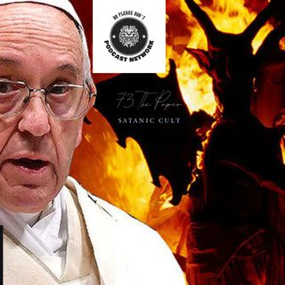 73. The popes satanic Cult