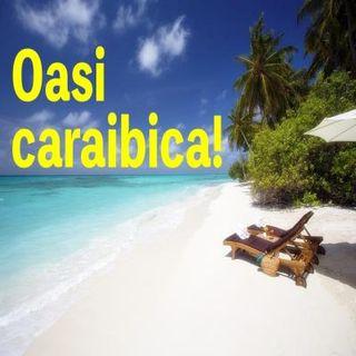 Oasi Caraibica puntata 3