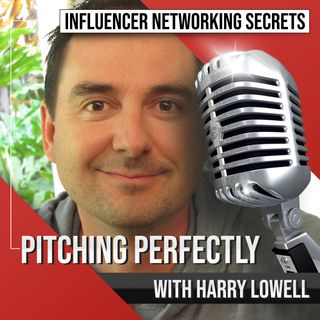 🎧 Pitching Perfectly with Harry Lowell 🎤