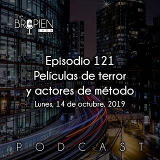 121 - Bropien - Películas de terror y actores de método
