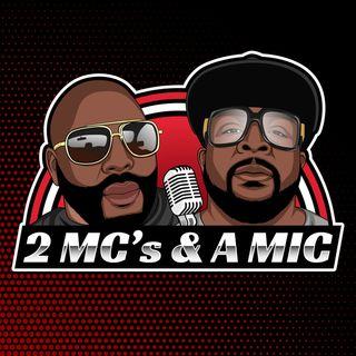 2 Mc's & A Mic Podcast