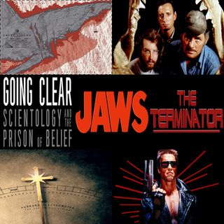Week 148: (Going Clear: Scientology & the Prison of Belief (2015), The Terminator (1984), Jaws (1975))