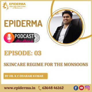 Skin care regime for the monsoons | Besk Skin Care Clinic in Jayanagar, Bangalore | Epiderma Clinic