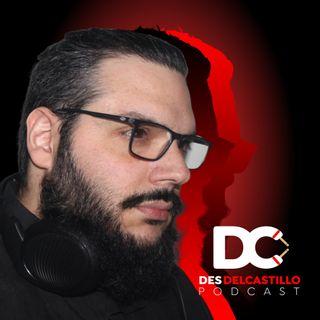 ¿Por qué un Podcast? | DesDelCastillo Podcast | EP 001
