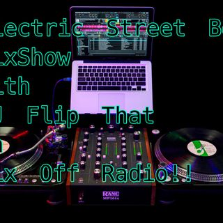 Electric Street Beat MixShow 10/7/19 (Live DJ Mix)