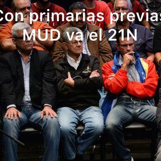 Caiga Quien Caiga jueves #26Ago 2021 MUD Va a elecciones con Primarias