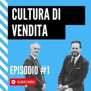 Come sviluppare una Cultura della Vendita