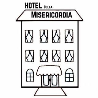 Hotel della Misericordia - Episodio 2